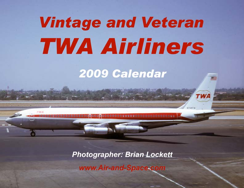 Lockett Books Calendar Catalog: Vintage and Veteran TWA Airliners