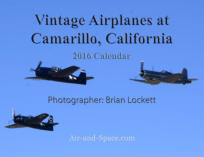 Lockett Books Calendar Catalog: Vintage Airplanes at Camarillo, California