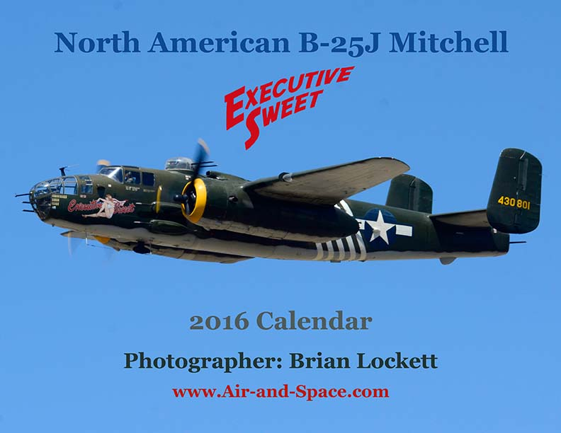 Lockett Books Calendar Catalog: North American B-25J Mitchell, N30801 <em>Executive Sweet</em>