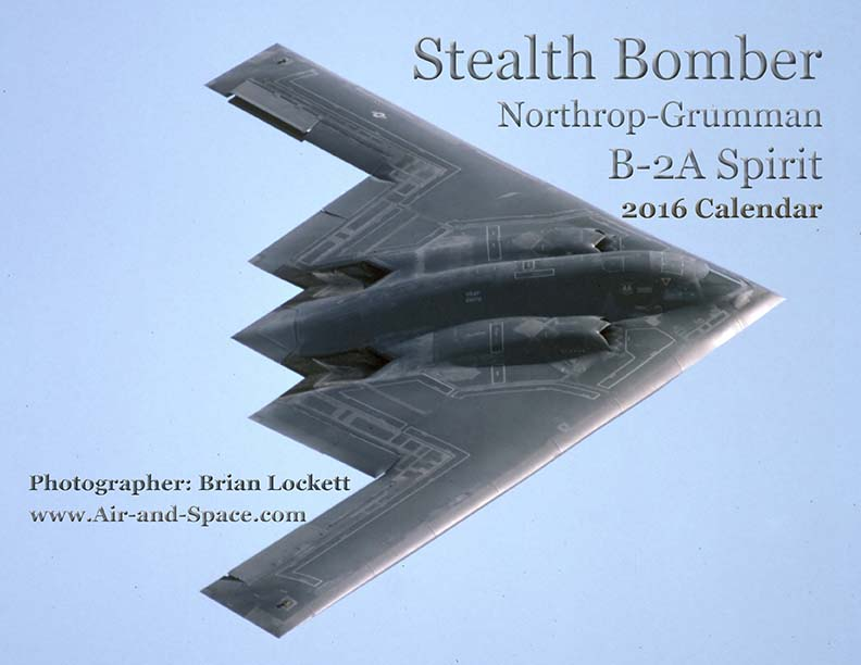 Lockett Books Calendar Catalog: Stealth Bomber: Northrop-Grumman B-2A Spirit