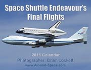 Space Shuttle Endeavour's Final Flights: 2016 Calendar