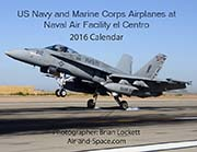 US Navy and Marine Corps Airplanes at Naval Air Facility el Centro: 2016 Calendar