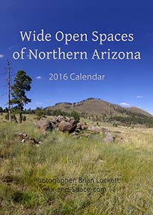 Wide Open Spaces of Northern Arizona: 2016 Calendar