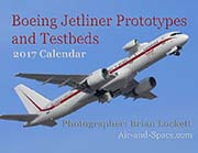 Boeing Jetliner Prototypes and Testbeds: 2017 Calendar