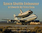Space Shuttle Endeavour at Edwards Air Force Base: 2017 Calendar