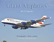 Giant Airplanes: 2017 Calendar