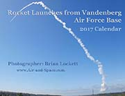 Rocket Launches From Vandenberg Air Force Base: 2017 Calendar