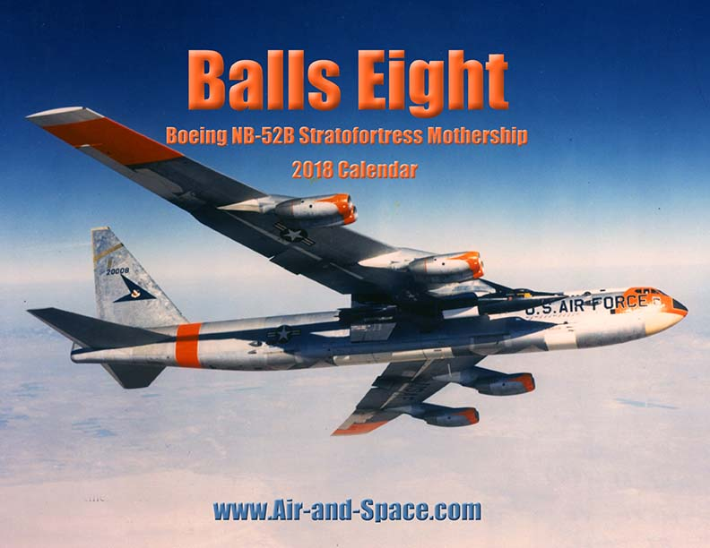 Lockett Books Calendar Catalog: Balls Eight: Boeing NB-52B Stratofortress Mothership