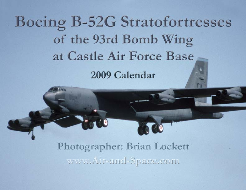Lockett Books Calendar Catalog: Boeing B-52G Stratofortresses of the 93rd Bomb Wing at Castle Air Force Base