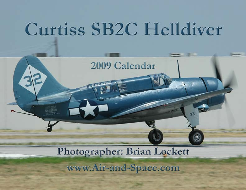 Lockett Books Calendar Catalog: Curtiss SB2C Helldiver Visits California