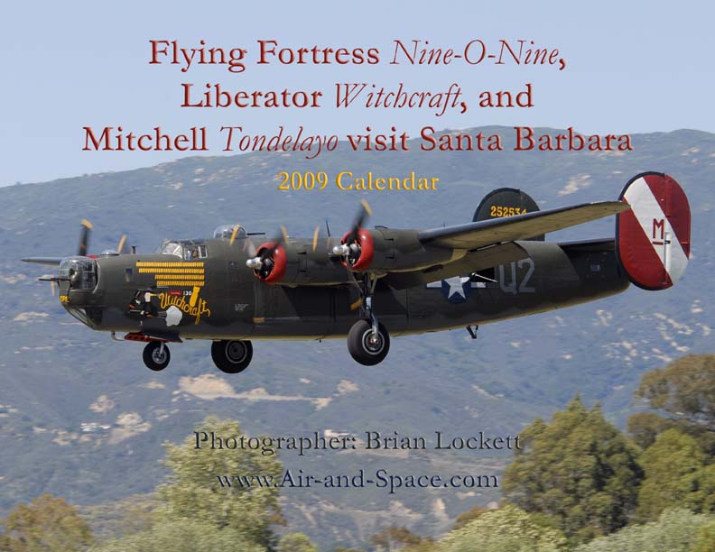 Lockett Books Calendar Catalog: Flying Fortress <em>Nine-O-Nine</em>, Liberator <em>Witchcraft</em>, and Mitchell <em>Tondelayo</em> visit Santa Barbara