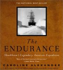 The Endurance : Shackleton's Legendary Antarctic Expedition by Caroline Alexander