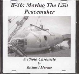 B-36: Moving the Last Peacemaker