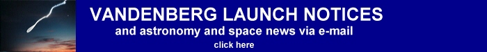Vandenberg AFB launch updats by email